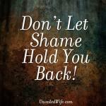 dont-let-shame-hold-you-back-300x300 (1)